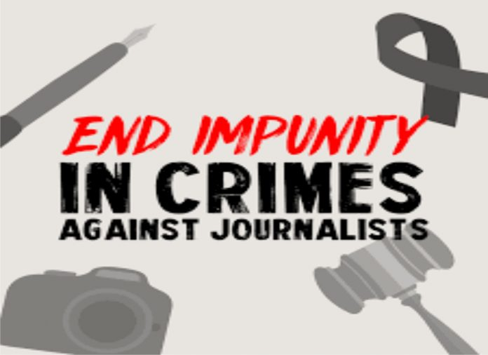 No Impunity against journalist'crime